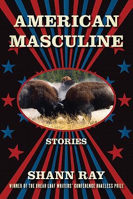 American Masculine By Ray, Shann